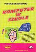 Krzymowski Bohdan - Komputer w szkole