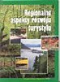 Gołembski Grzegorz - Regionalne aspekty rozwoju turystyki