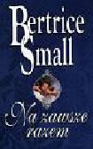 Small Bertrice - Na zawsze razem