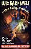 Bellairs John - Luis Barnavelt i potwór Dzikiego Strumienia