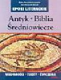 Sieczyńska-Szczepańska Halina, Sieczyńska - Śpiewak Anna - Antyk Biblia Średniowiecze
