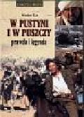 Kot Wiesław - W pustyni i w puszczy prawda i legenda