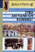 Żbikowski Andrzej - Żydzi antysemityzm holokaust