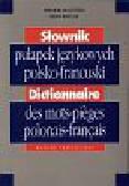 Wilczyńska Weronika i Rabiller Bruno - Słownik pułapek językowych pol-franc
