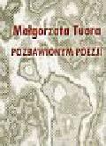 Tuora Małgorzata - Pozbawionym poezji
