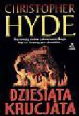 Hyde Christopher - Dziesiąta krucjata