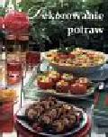 Veale Wendy - Dekorowanie potraw  ładnie, smacznie, kolorowo
