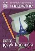 Tematy i zagadnienia maturalne z języka francuskiego