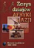 Bartnicki Andrzej - Zarys dziejów Afryki i Azji 1869-2000