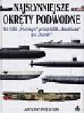 Preston Antony - Najsłynniejsze Okręty Podwodne
