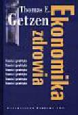 Getzen Thomas - Ekonomika zdrowia