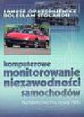 Oprzędkiewicz Janusz, Stolarski Bolesław - Komputerowe monitorowanie niezawodności samochodów