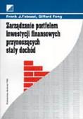 Fabozzi Frank J. I inni - Zarządzanie portfelem inwestycji finansowych przynoszących stały dochód