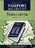 Skoracki Klaudiusz - Paszport maturzysty Matematyka