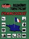 Sekuła Danuta - Rozmówki turystyczne francuskie