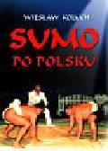Koluch Wiesław - Sumo po polsku