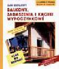 Multhammer Wilfried - Sami budujemy balkony zadaszenia i kąciki wypoczynkowe