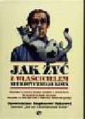 Baker Stephen - Jak żyć z właścicielem neurotycznego kota