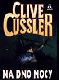 Cussler Clive - Na dno nocy