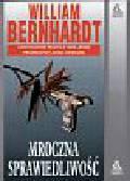 Bernhardt William - Mroczna sprawiedliwość