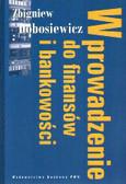 Dobosiewicz Zbigniew - Wprowadzenie do finansów i bankowości