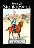 Sienkiewicz Henryk - Legiony