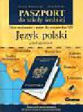 Miatkowska Dorota i inni - Paszport do szkoły średniej  Język polski