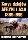 Bartnicki Andrzej i inni - Zarys dziejów Afryki i Azji 1869-1996
