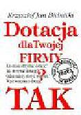 Bielinicki Krzysztof Jan - Dotacja dla twojej firmy