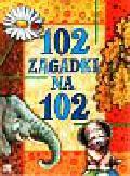 Michalec Bogusław - 102 zagadki na 102