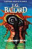 Ballard J.G. - Zatopiony świat
