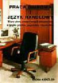 Kienzler Iwona - Praca biurowa i język handlowy