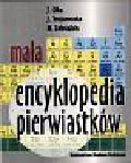 Ciba Jerzy i inni - Mała encyklopedia pierwiastków