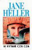 Heller Jane - W rytmie cza cza