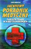 Morzycki Jerzy - Jachtowy poradnik medyczny