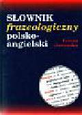 Jaworska Teresa - Słownik frazeologiczny polsko - angielski
