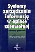 Systemy zarządzania informacją w opiece zdrowotnej
