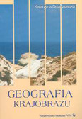 Ostaszewska Katarzyna - Geografia krajobrazu Wybrane zagadnienia metodologiczne