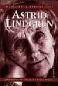 Strumstedt Margareta - Astrid Lindgren  Opowieść o życiu i twórczości