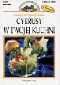 Szymanderska Hanna - Cytrusy w twojej kuchni
