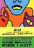 Korner Jurgen - Nasi bracia Pies i kot