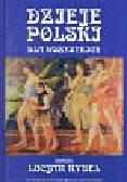 Rydel Lucjan - Dzieje Polski dla wszystkich