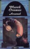 Oramus Marek - Arsenał