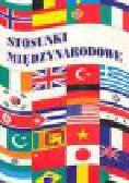 Malendowski Włodzimierz i inni - Stosunki międzynarodowe