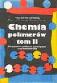 Florjańczyk Zbigniew, Penczek Stanisław (red.) - Chemia polimerów  tom 2