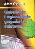 Gwiazda Adam - Globalizacja i regionalizacja gospodarki światowej