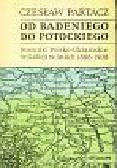 Partacz Czesław - Od Badeniego do Potockiego