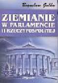 Gałka Bogusław - Ziemianie w Parlamencie II Rzeczypospolitej