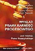 Kruszyński P. (red.) - Wykład prawa karnego procesowego