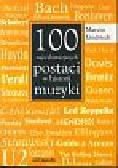 Lindstedt Marcin - 100 najwybitniejszych postaci w historii muzyki